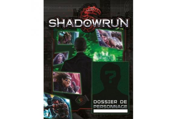 Shadowrun 5: Dossier Personnages