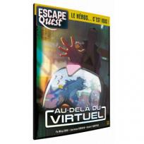 Escape Quest - Tome 2 : Au-delà du virtuel