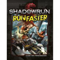 Shadowrun 5: Run Faster (Guide des Personnages)